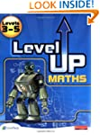 Level Up Maths: Pupil Book (Level 3-5...