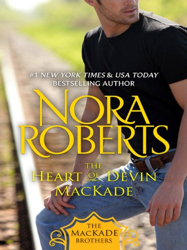 The Heart of Devin MacKade (The Mackade Brothers)