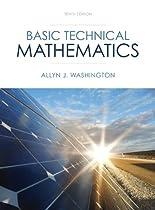Basic Technical Mathematics Plus NEW MyMathLab with Pearson eText -- Access Card Package (10th Edition) (Washington Technical Mathematics)