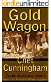 Gold Wagon - Book 1 The Jim Steel Series