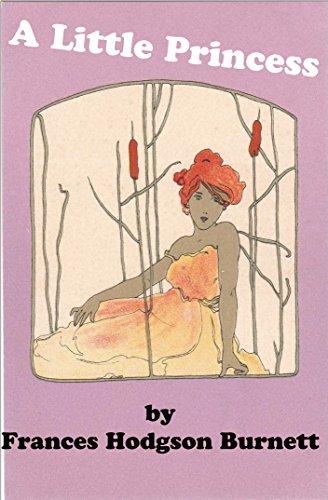 Frances Hodgson Burnett - A Little Princess (Annotated)