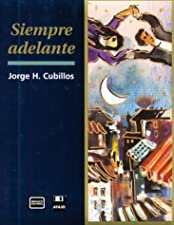 Siempre adelante A Brief Course for Intermediate Spanish by Jorge H. Cubillos