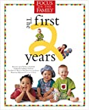Focus on the Family:The First 2 Years (0842308946) by Focus on the Family