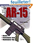 Gun Digest Book the Ar-15 (Gun Digest...
