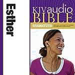 KJV Audio Bible: Esther (Dramatized)    Zondervan Bibles