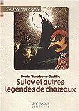 """Afficher """"Sulov et autres légendes de châteaux"""""""