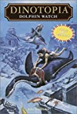 Dolphin Watch (Dinotopia(R)) (0375815627) by Vornholt, John