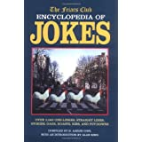 Friars Club Encyclopedia of Jokes: Over 2000 One-Liners, Straight Lines, Stories, Gags, Roasts, Ribs, and Put-Downsby H.Aaron Cohl