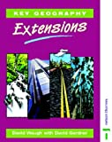 Key Geography: Extensions (074874066X) by Gardner, David