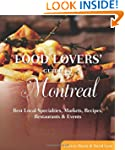 Food Lovers' Guide to® Montreal:...