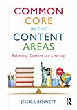 Common Core in the Content Areas: Balancing Content and Literacy