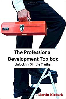 The Professional Development Toolbox: Unlocking Simple Truths