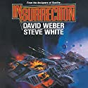 Insurrection: Starfire, Book 4 Audiobook by David Weber, Steve White Narrated by Marc Vietor