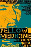 Yellow Medicine (Billy Lafitte, #1)