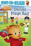 Daniel Plays Ball (Daniel Tigers Neighborhood)