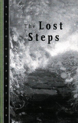 The Lost Steps Alejo Carpentier