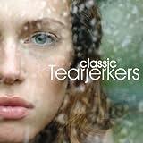 Classic Tearjerkers [Clean]
