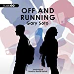 Off and Running | Gary Soto