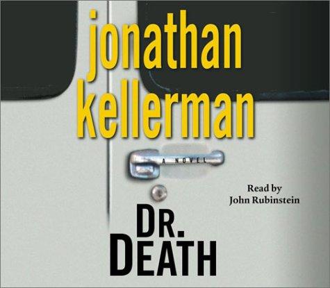 Dr. Death, JONATHAN KELLERMAN, JOHN RUBINSTEIN
