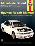 img - for Mitsubishi Galant 1994 thru 2003: Haynes Repair Manual book / textbook / text book