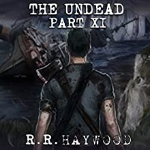 The Undead: Part 11 Audiobook by R. R. Haywood Narrated by Joe Jameson