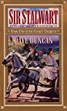 Sir Stalwart (Book One of the King's Daggers) (0380800985) by Duncan, Dave