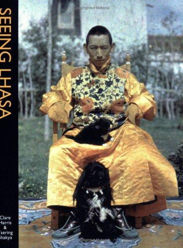 Seeing Lhasa: British Depictions of the Tibetan Capital, 1936-1947 PDF