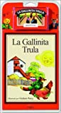 La Gallinita Trula / Henny-Penny - Libro y Cassette (Spanish Edition)