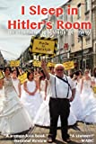 I Sleep in Hitlers Room: An American Jew Visits Germany