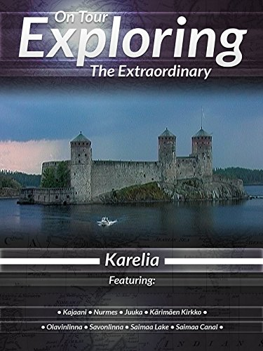 On Tour Exploring the Extraordinary Karelia