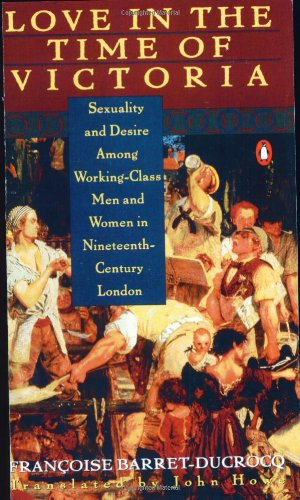 Love in the Time of Victoria: Sexuality and Desire Among...