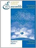 img - for Ensemble, Cahier de laboratoire (Lab Manual): Grammaire en action book / textbook / text book