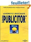 Le Nouveau Publicitor : Publicit�, M�dias,Hors m�dias, Internet, 5e �dition