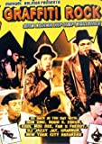 Graffiti Rock And Other Hip Hop Delights [2002] [DVD]
