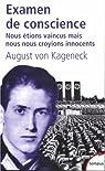 Examen de conscience : Nous étions vaincus, mais nous nous croyions innocents par August von Kageneck