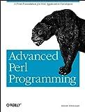 Advanced Perl Programming (Nutshell Handbook)