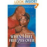 When Hell Freezes Over Novel
