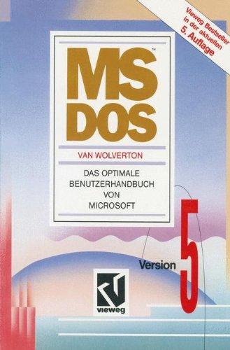 Ms-dos: Version 5. Das Optimale Benutzerhandbuch Von Microsoft: Volume 5