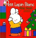 "Afficher ""Petit Lapin Blanc fête Noël"""