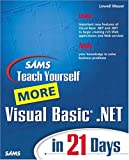 Sams Teach Yourself More Visual Basic .NET in 21 Days