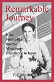 Remarkable Journey: Rose Notehelfer and the Missionary Experience in Japan