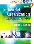Industrial Organization: A European P...