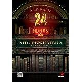 A Livraria 24 horas do Mr. Penumbra: Uma divertida e emocionante aventura sobre conspiração internacional, códigos...