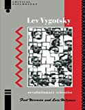 img - for Lev Vygotsky: Revolutionary Scientist (Critical Psychology Series) book / textbook / text book