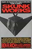 Skunk Works: a Personal Memoir of My Years at Lockheed Ben R. Rich