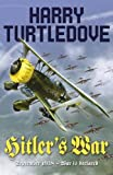Harry Turtledove Hitler's War: v. 1