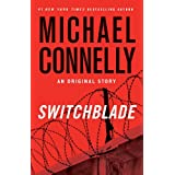 Switchblade: An Original Story ~ Michael Connelly