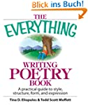 The Everything Writing Poetry Book: A...