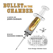 Bullet in the Chamber: A Lark Chadwick Mystery Audiobook by John Dedakis Narrated by Suzanne Cerreta