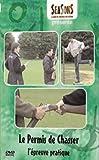 echange, troc Le permis de chasser : l'epreuve pratique